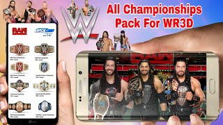 All Championships Pack For WR3D! How To Download All Championships In Wrestling Revolution 3D Game