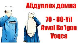 Abdulloh Domla Bo Lgan Voqea