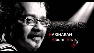 Dard Ke Rishte Hariharan's Ghazal From Album Hazir