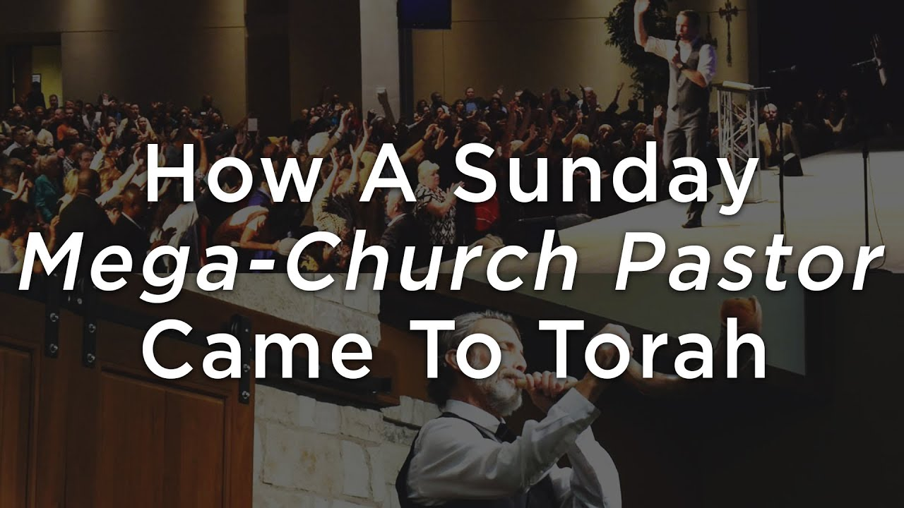 How A Sunday Mega-Church Pastor Came To Torah