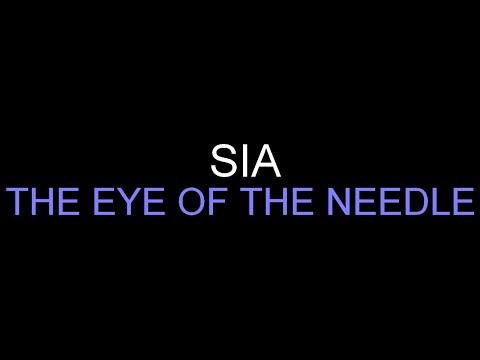Sia - The Eye Of The Needle [Lyrics] HQ