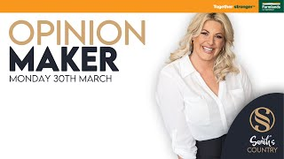 OPINION MAKER I 30th MARCH 2021