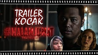 Trailer Kocak - Malam Jumat The Movie (ft. Ewing IMAX)