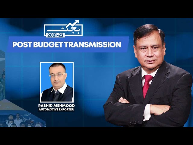 Post Budget Transmission With Rashid Mahmood Awan