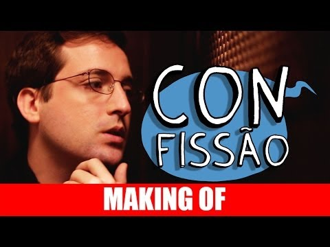 Making Of – Confissão