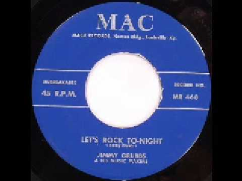 Jimmy Grubbs - Let's Rock To-Night