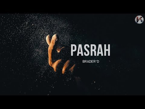 Pasrah - Brader'D (Lirik Jiwang)  HD