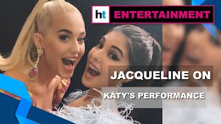 Jacqueline Fernandez excited about Katy Perry's upcoming performance in India
