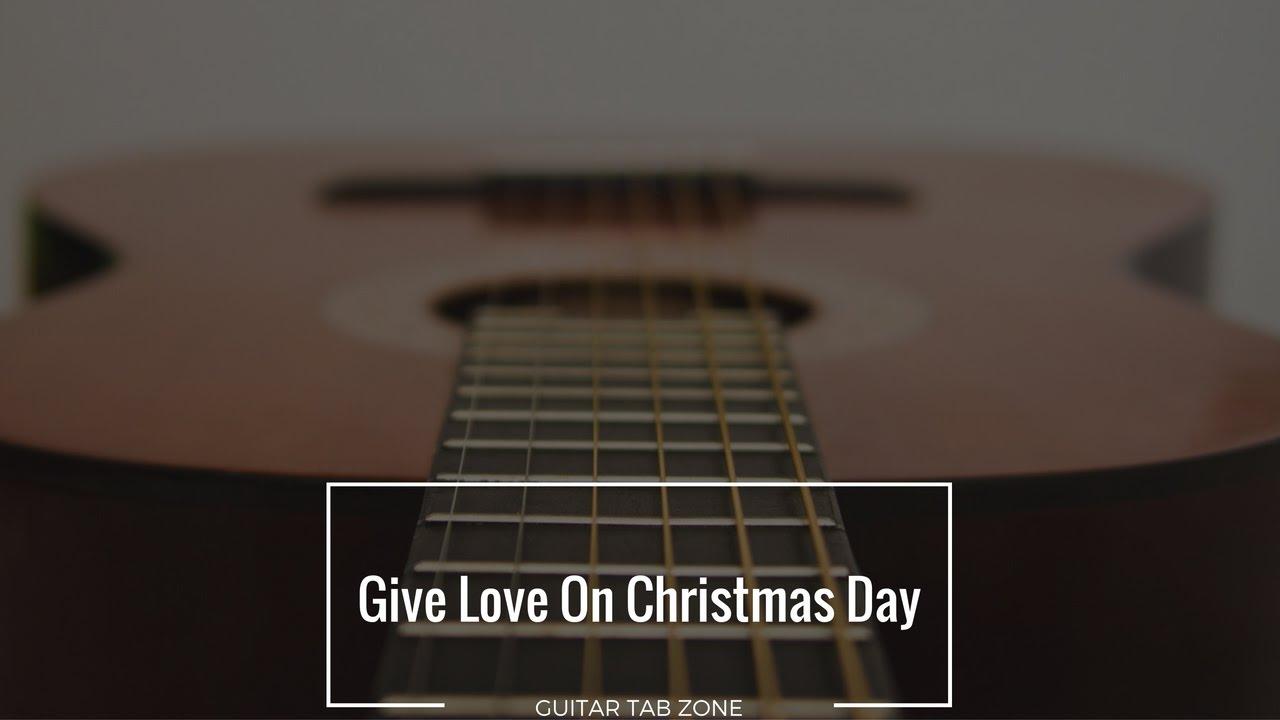 Give Love On Christmas Day Guitar Tab and Lyrics - YouTube