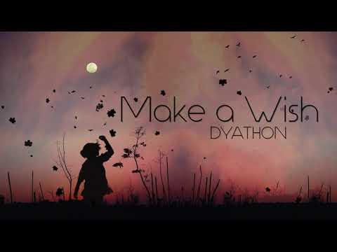 DYATHON - Make A Wish [Emotional Piano Music]
