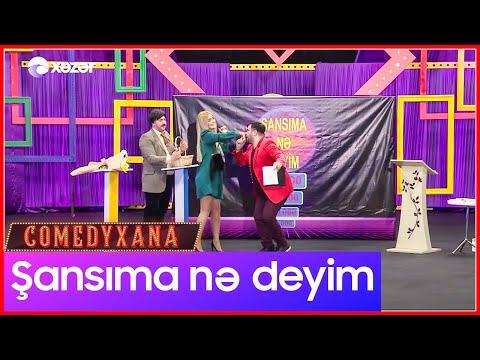 Şansıma Nə Deyim | Comedyxana 10-cu Bölümdən