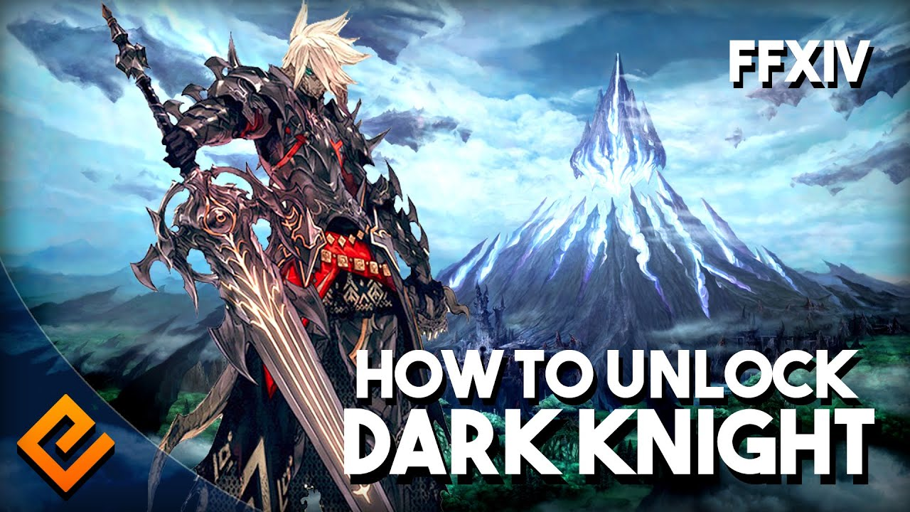 FFXIV Heavensward How To Unlock Dark Knight YouTube