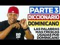 ¿Palabras que solo usan los dominicanos? - Diccionario 3