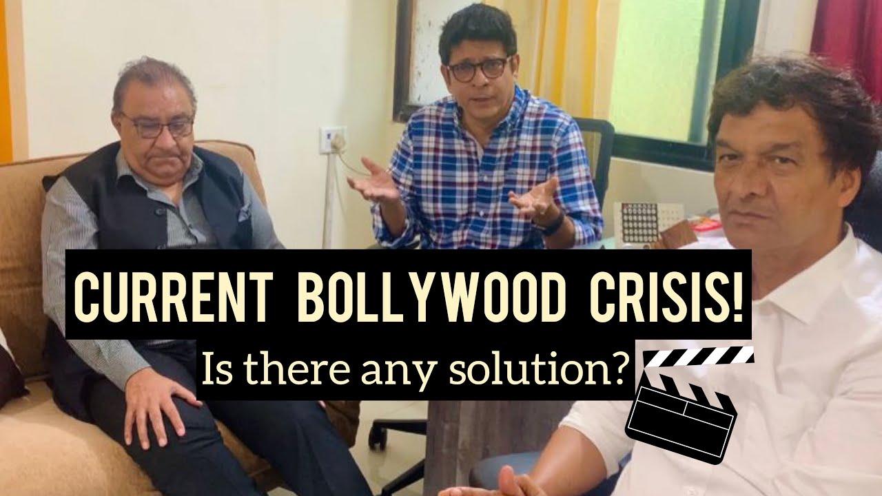 Current Bollywood Crisis! Is there any solution? | Rajeev Chaudhari, Ashok Tyagi, Narendra Gupta