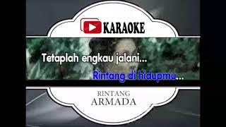 Lagu Karaoke ARMADA - RINTANG (POP INDONESIA) | Official Karaoke Musik Video