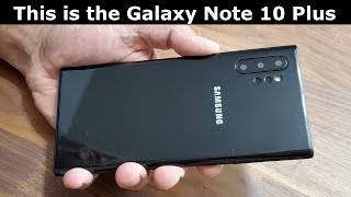 The Galaxy Note 10 Plus (Pro) Model - Hands-On!
