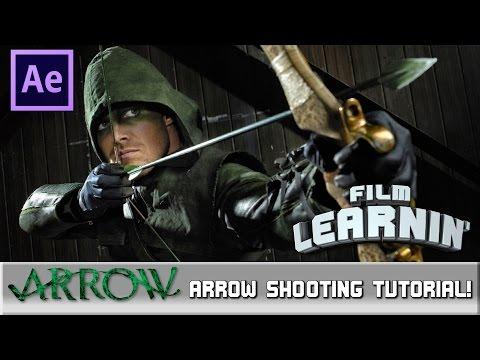 Film Learnin: Arrow Shooting Tutorial!