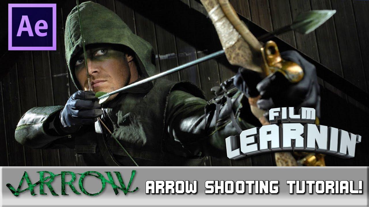Film Learnin: Arrow Shooting Tutorial! - YouTube