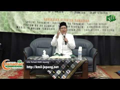 Semarak Ramadhan 1437H KMII Jepang  - Malam ke-28 Ustadz Cholil Nafis