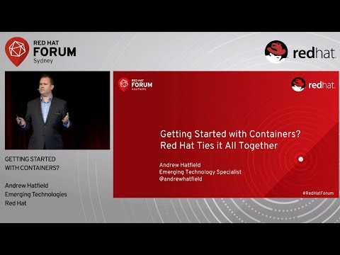 Getting Started With Containers - Andrew Hatfield at Red Hat Forum Sydney 2017