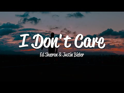 Ed Sheeran & Justin Bieber - I Don&39;t Care