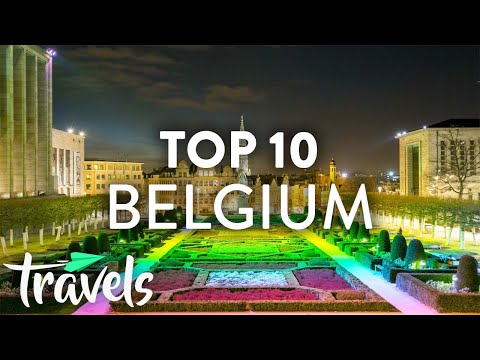 Top 10 Reasons to Visit Belgium