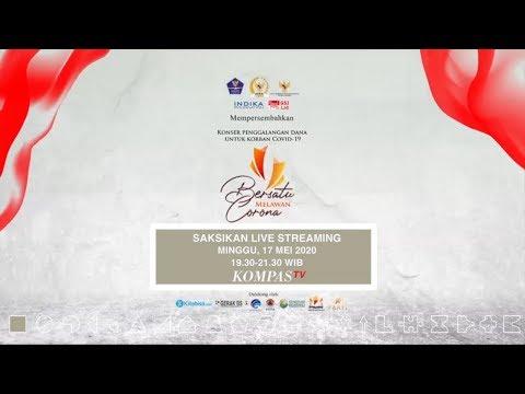 Konser Penggalangan Dana Untuk Korban Covid-19 - BERSATU MELAWAN CORONA