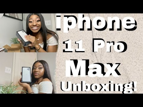 IPHONE 11 PRO MAX UNBOXING!