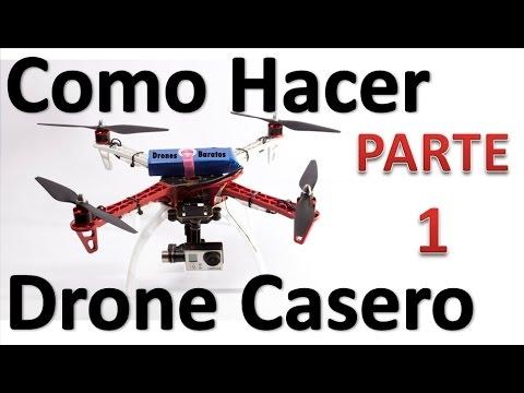 Como Hacer Un Drone Casero Paso A Paso Parte 1 Lista de Materiales