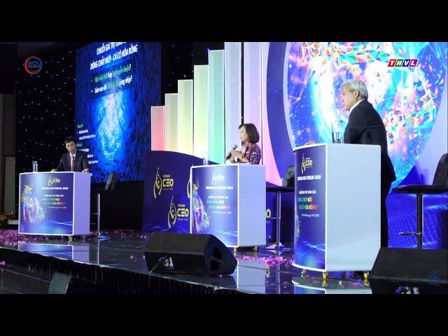 CEO Forum 2020 - Nơi các CEO định vị mình trong chuỗi cung ứng toàn cầu hậu Covid-19