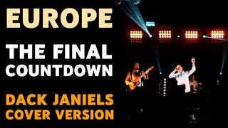 Europe - The Final Countdown Cover Version (Dack Janiels Cover)