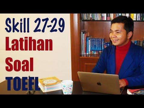 Latihan Soal TOEFL (Skill 27-29)