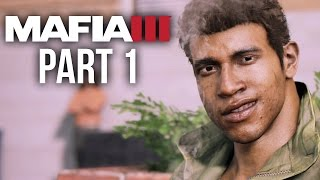 Mafia 3 Gameplay Walkthrough Part 1 - Intro (PS4/Xbox One) #Mafia3