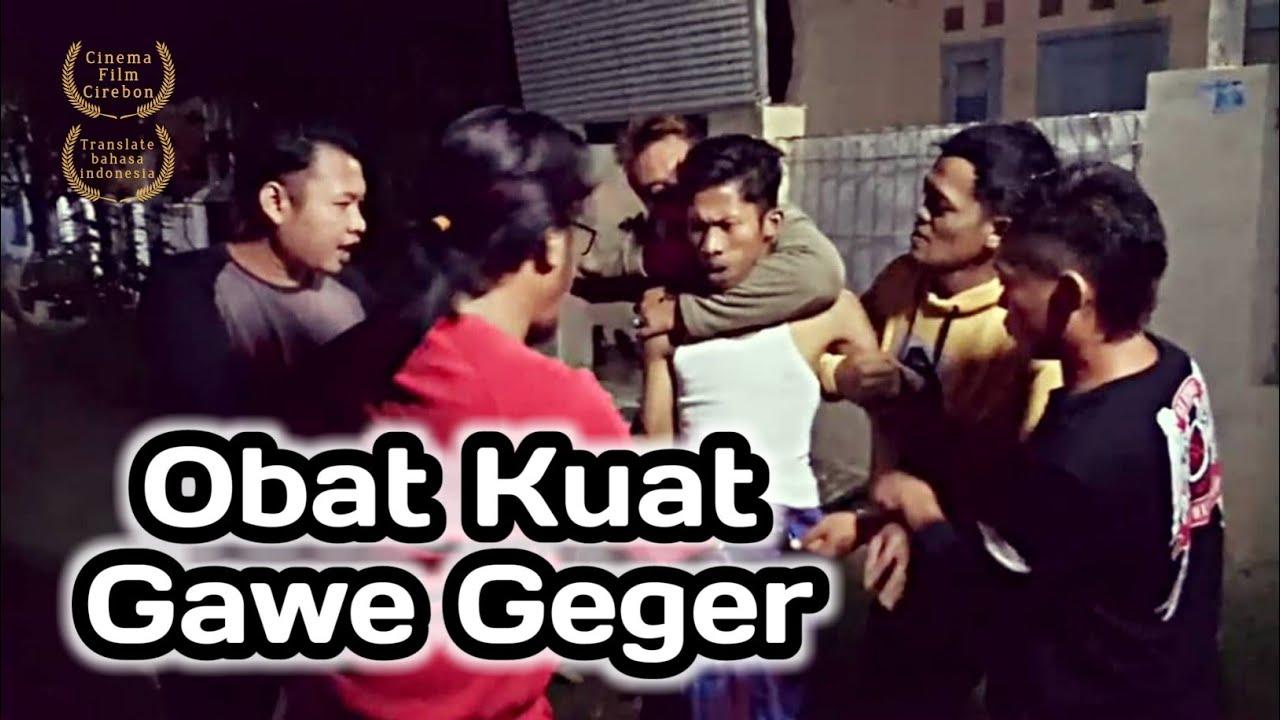 Obat Kuat Gawe Geger - Film Cirebon