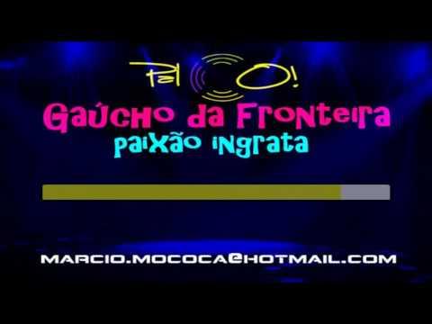 Gaúcho da Fronteira   Paixão ingrata  - Karaoke