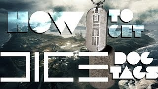 How to get DICE DOGTAGS - Battlefield 3