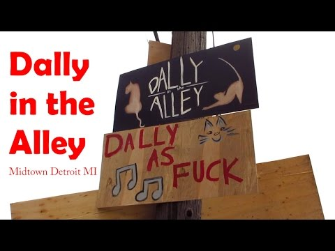 Dally in the Alley, Midtown Detroit 2016