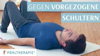 Übung gegen vorgezogene Schultern