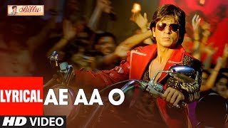Lyrical: Ae Aa O Song | Billu | Irfan Khan, Lara Dutta |  Shah Rukh Khan | Pritam