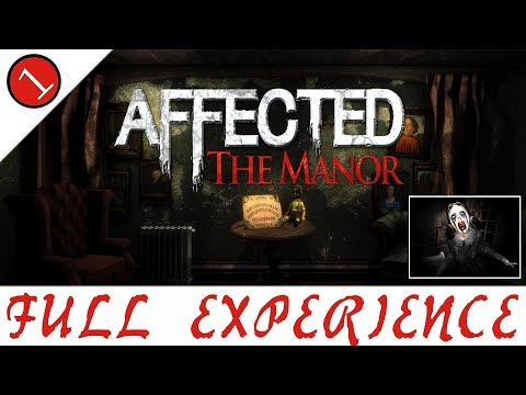 ! CREEPIEST EXPERIENCE EVER ! AFFECTED - The Manor - WAY 1 /// -VR- GAMEPLAY ///