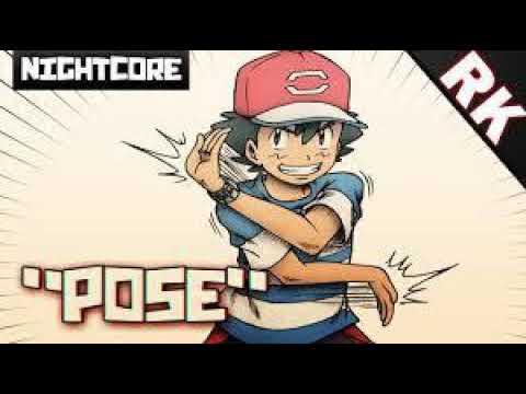 "NIGHTCORE - ""POSE"" [Pokémon Sun & Moon Anime Ending]"