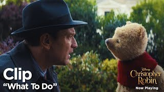 "Christopher Robin ""What To Do"" Clip"