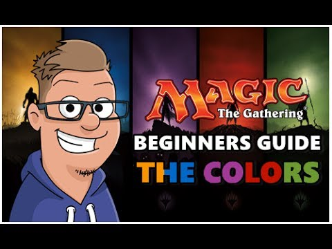 Magic The Gathering Beginners Guide - What Colors Should You Play? - Part 1