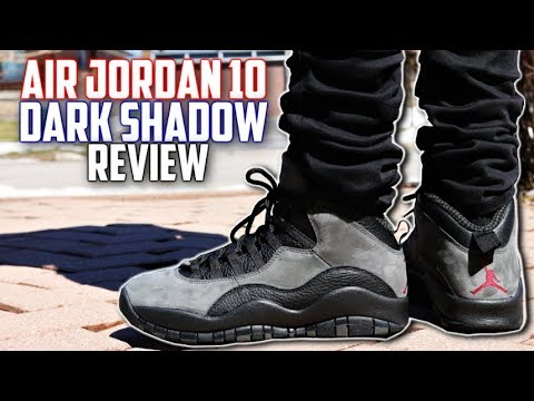 best service e8fa8 6f9f5 AIR JORDAN 10 DARK SHADOW REVIEW! BEST DAILY WEAR AIR JORDAN