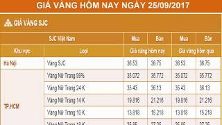 GIÁ VÀNG HÔM NAY NGÀY 25/09/2017 - Vàng SJC  - PNJ - DOJI - Vàng GOLD - vàng thế giới -vàng 9999