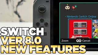 The Switch's New Features Ver 8.0
