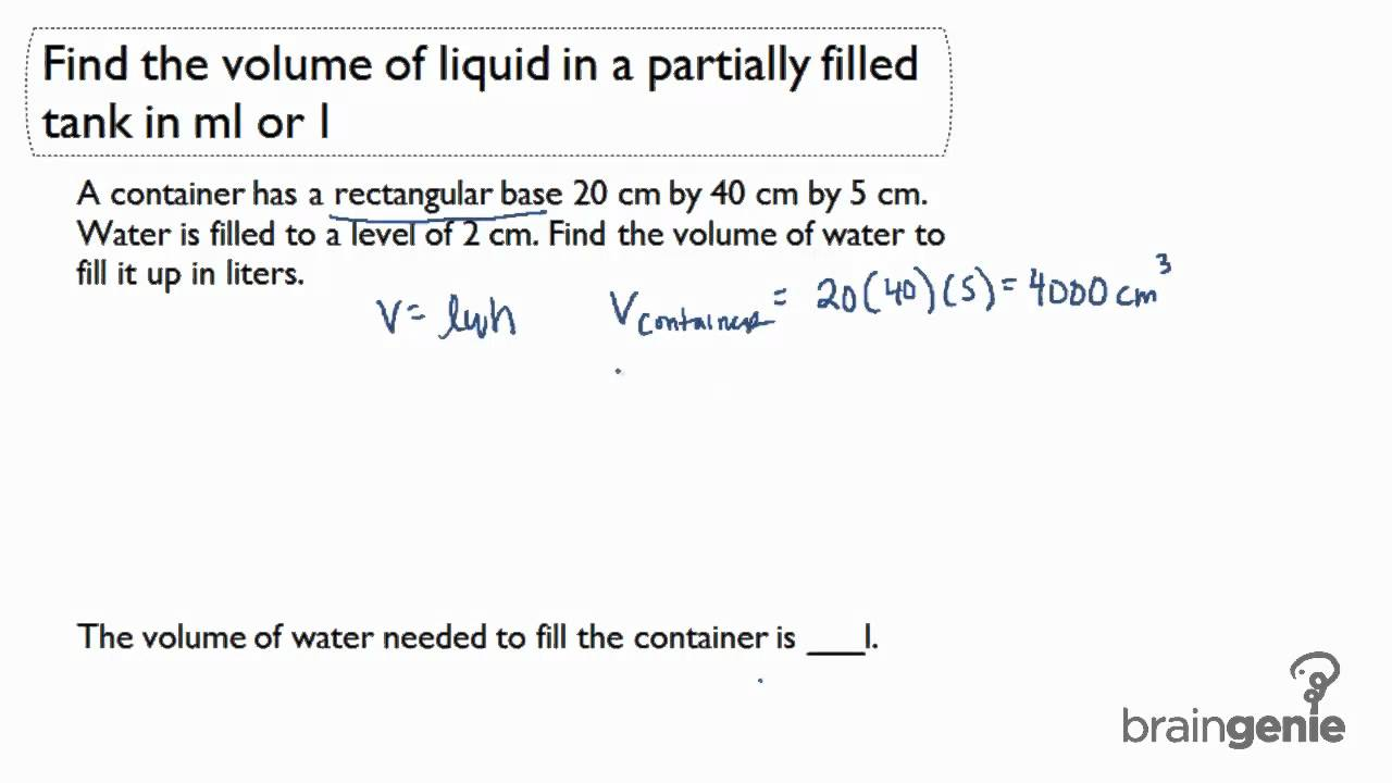 Fish tank volume calculator cm - 5 1 5 Find The Volume Of Liquid In A Partially Filled Tank In Ml Or Liter
