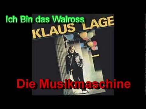 Ich Bin das Walross - Klaus Lage