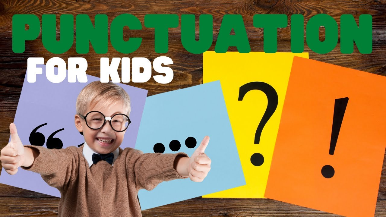 Punctuation For Kids   Learn all about the different punctuation marks and  what they do - YouTube [ 720 x 1280 Pixel ]
