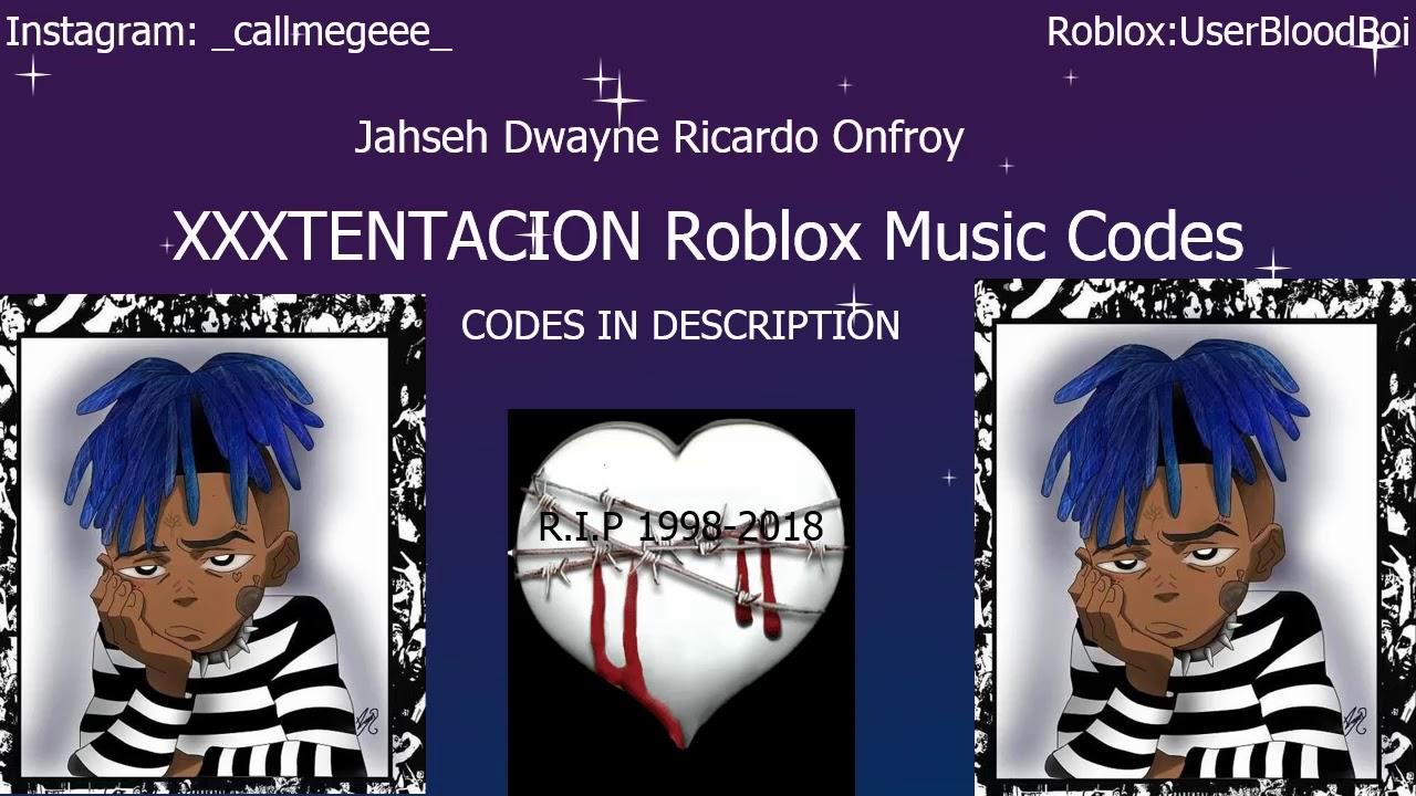 XXXTentacion Roblox Music Codes